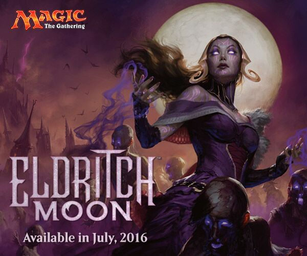 Click here to pre-order Eldritch Moon!