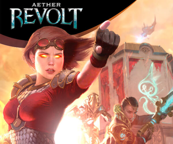 Click here to order Aether Revolt!
